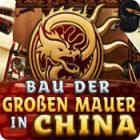 Bau der Großen Mauer in China Spiel