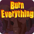 Burn Everything Spiel
