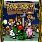 Cactus Bruce & the Corporate Monkeys Spiel