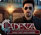 Cadenza: Ruhm, Raub und Mord Spiel
