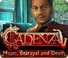 Cadenza: Musik, Betrug und Tod Spiel