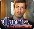 Cadenza: Tanz der Ewigkeit Spiel