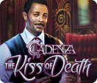 Cadenza: Der Kuss des Todes Spiel