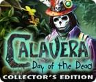 Calavera: Tag der Toten Sammleredition Spiel