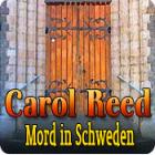 Carol Reed: Mord in Schweden Spiel