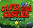 Caves And Castles: Underworld Spiel