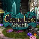 Celtic Lore: Sidhe Hills Spiel