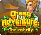 Chase for Adventure: The Lost City Spiel