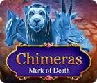 Chimeras: Dem Tod geweiht Spiel