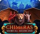 Chimeras: Tödliche Medizin Spiel