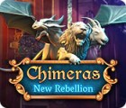 Chimeras: Falsches Aufbegehren Spiel