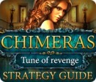 Chimeras: Tune Of Revenge Strategy Guide Spiel