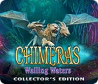 Chimeras: Wailing Waters Collector's Edition Spiel