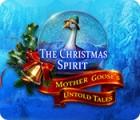 The Christmas Spirit: Mutter Gans nie erzählte Geschichten Spiel