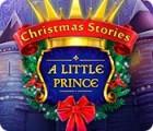 Christmas Stories: Kleiner Prinz Spiel