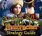 Christmas Stories: Nutcracker Strategy Guide Spiel