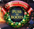 Christmas Stories: Puss in Boots Spiel