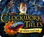 Clockwork Tales: Of Glass and Ink Spiel