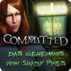Committed: Das Geheimnis von Shady Pines Spiel