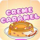 Creme Caramel Spiel