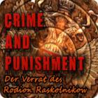 Crime and Punishment: Der Verrat des Rodion Raskolnikow Spiel