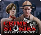 Crime Stories: Days of Vengeance Spiel