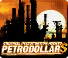 Criminal Investigation Agents: Petrodollars Spiel