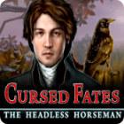 Cursed Fates: Der kopflose Reiter Spiel