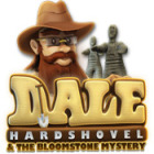Dale Hardshovel and the Bloomstone Mystery Spiel