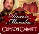 Danse Macabre: Varieté der Sünden Spiel