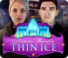 Danse Macabre: Auf Dünnem Eis Spiel