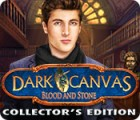 Dark Canvas: Blood and Stone Collector's Edition Spiel