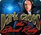 Dark Cases: The Blood Ruby Spiel