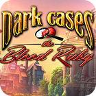 Dark Cases: Der Blutrubin Spiel