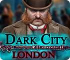Dark City: London Spiel
