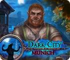 Dark City: München Spiel