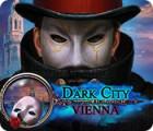 Dark City: Vienna Spiel