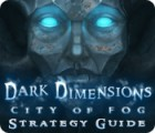 Dark Dimensions: City of Fog Strategy Guide Spiel