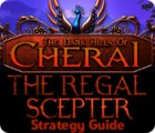 The Dark Hills of Cherai: The Regal Scepter Strategy Guide Spiel