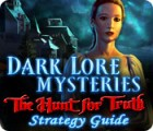 Dark Lore Mysteries: The Hunt for Truth Strategy Guide Spiel