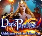 Dark Parables: Goldlöckchen und der Stern der Wünsche Spiel