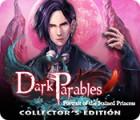 Dark Parables: Das Porträt der befleckten Prinzessin Sammleredition Spiel