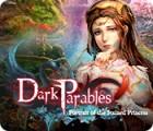 Dark Parables: Das Porträt der befleckten Prinzessin Spiel
