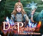 Dark Parables: Rückkehr der Salzprinzessin Spiel
