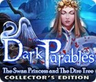 Dark Parables: The Swan Princess and The Dire Tree Collector's Edition Spiel