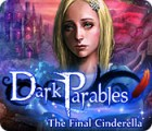 Dark Parables: Die letzte Cinderella Spiel