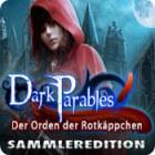 Dark Parables: Der Orden der Rotkäppchen Sammleredition Spiel