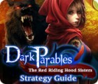 Dark Parables: The Red Riding Hood Sisters Strategy Guide Spiel