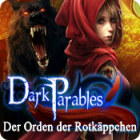 Dark Parables: Der Orden der Rotkäppchen Spiel