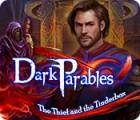 Dark Parables: Der Dieb und das Feuerzeug Spiel
